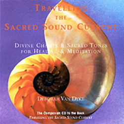 Traveling the Sacred Sound Current