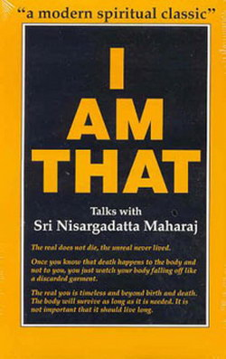 """I Am That"" - by Nisargadatta Maharaj"