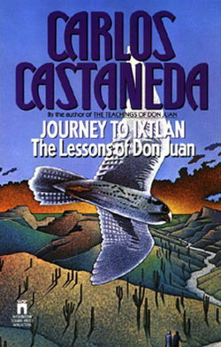 """Journey to Ixtlan"" - by Carlos Castaneda"