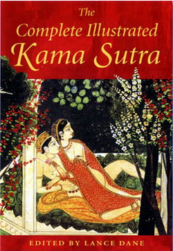 """Complete Illustrated Kama Sutra"" - by L. Dane"
