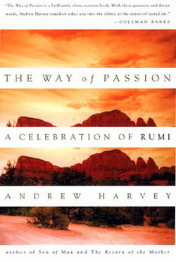 """Way of Passion"" - by Andrew Harvey"
